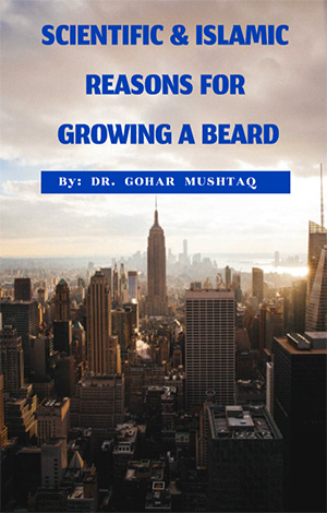Scientific and Islamic Reasons for Growing a Beard