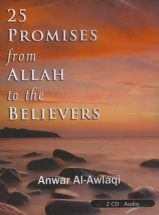 25 Promises from Allah to the Believers Anwar Al Awlaki