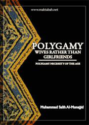 Polygamy: Wives Rather Than Girlfriends