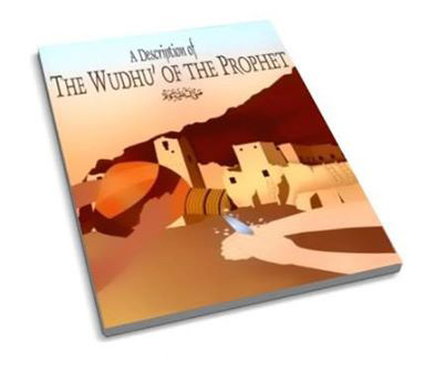 A Description of the Wudhu' of the Prophet