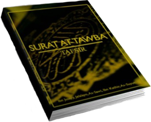Tafsir Of Surat At-Tawba: The Repentance