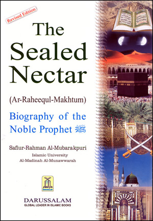 Ar Raheeq Al Makhtum - The Sealed Nectar
