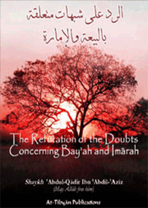 Refutation Of Doubts Around Bay'ah And Imarah