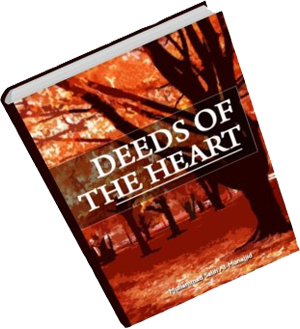 Deeds of the Heart