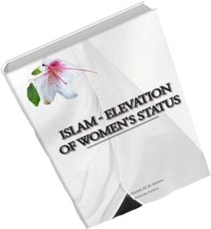 Islam - Elevation of Women's Status